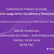 «El Gran Juego Serio: Escultismo y Democracia» – Sustentación